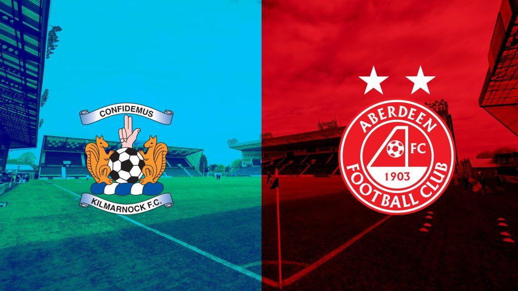 Kilmarnock V Aberdeen | Match Preview