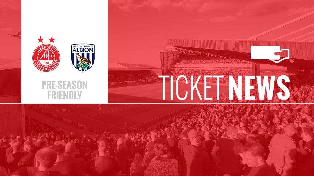 Ticket Details | Aberdeen v West Brom | Kick off now 8.00pm