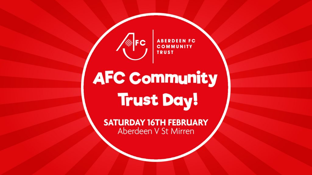 Aberdeen FC Community Trust Day | Saturday 16th February