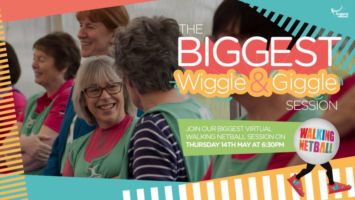 Invitation to England Netball's Biggest Virtual Wiggle and Giggle