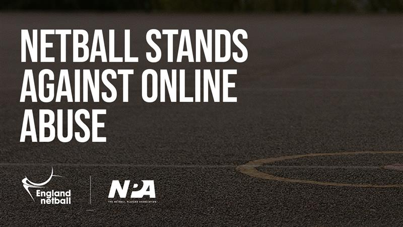 England Netball and the NPA to take part in social media boycott against online abuse
