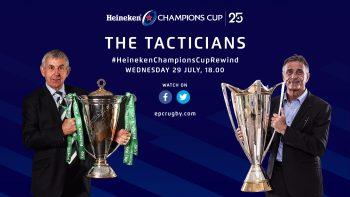 Heineken Champions Cup Rewind Special – The Tacticians