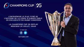 Guy Novès invité exceptionnel mercredi de notre grande rétrospective de la Coupe d'Europe !