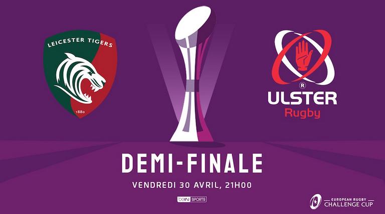 Leicester et l'Ulster se défient dans la première demi-finale de la Challenge Cup