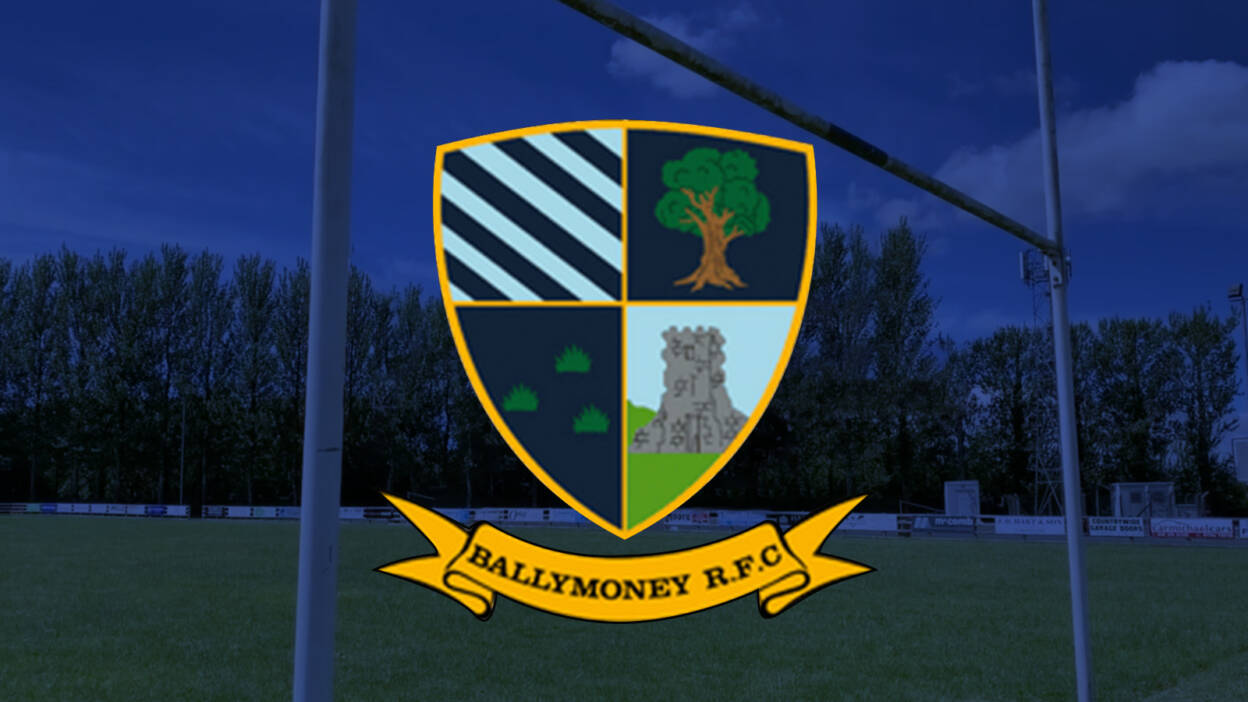 #ReturnToRugby: Ballymoney RFC In Focus
