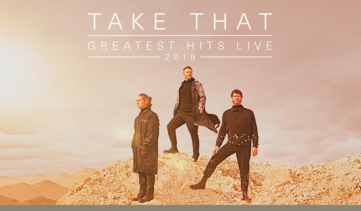 Principality Stadium | Take That – Greatest Hits Live 2019