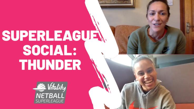 Laura Malcolm and Caroline O'Hanlon of Manchester Thunder on Superleague Social.