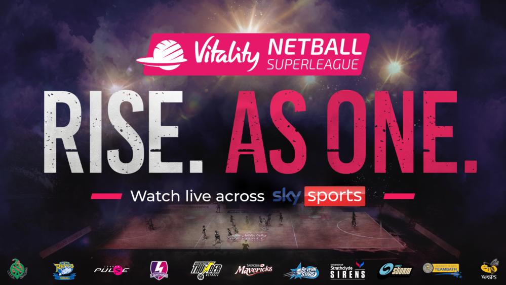 The Vitality Netball Superleague Rise As One.