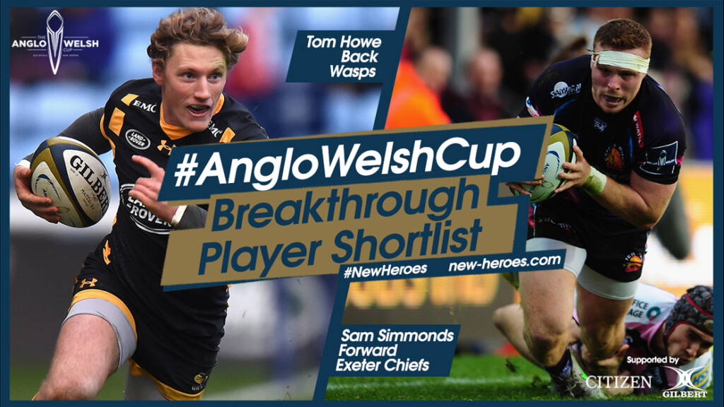 Anglo-Welsh Cup Breakthrough Award – two young stars added to shortlist