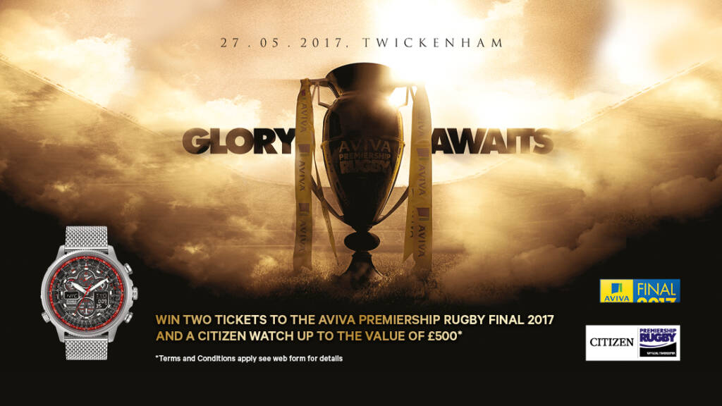 Win a pair of tickets to the Aviva Premiership Rugby Final and a Citizen watch*