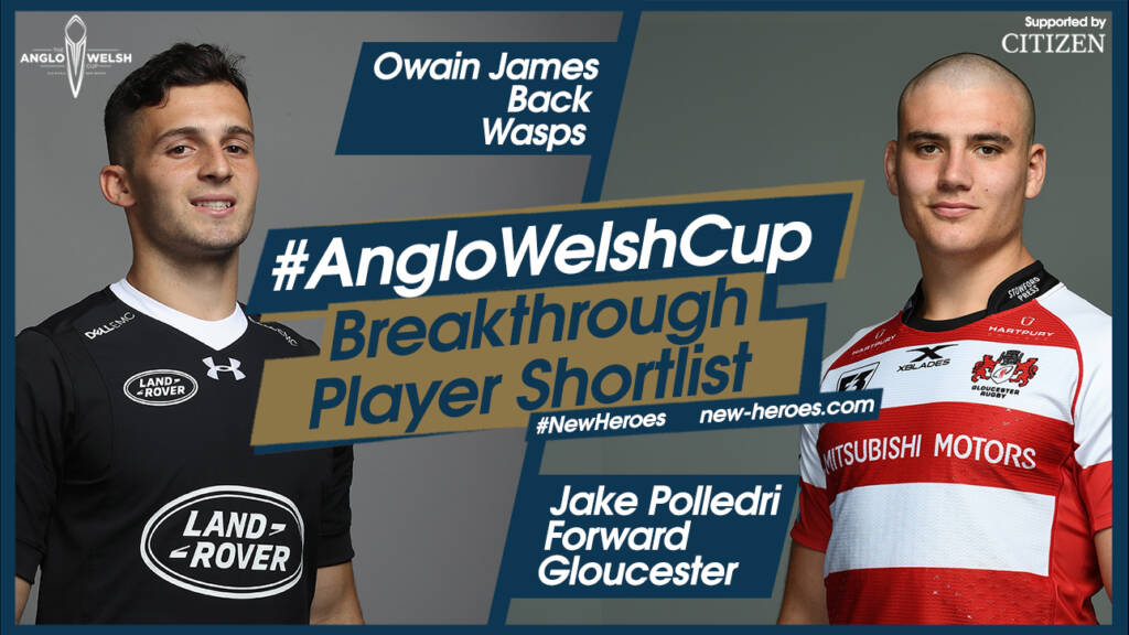 Anglo-Welsh Cup – Round 2 Breakthrough players
