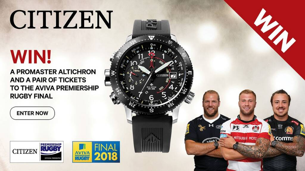 Win a watch and Aviva Premiership Rugby Final tickets with Citizen