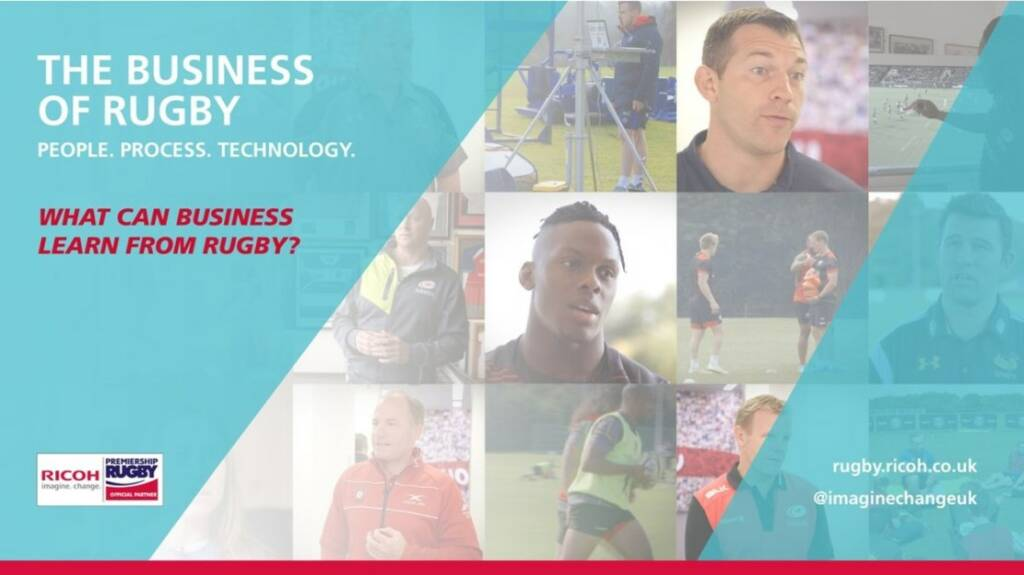 Ricoh launches 'The Age of Digital Information video' as part of The Business of Rugby campaign