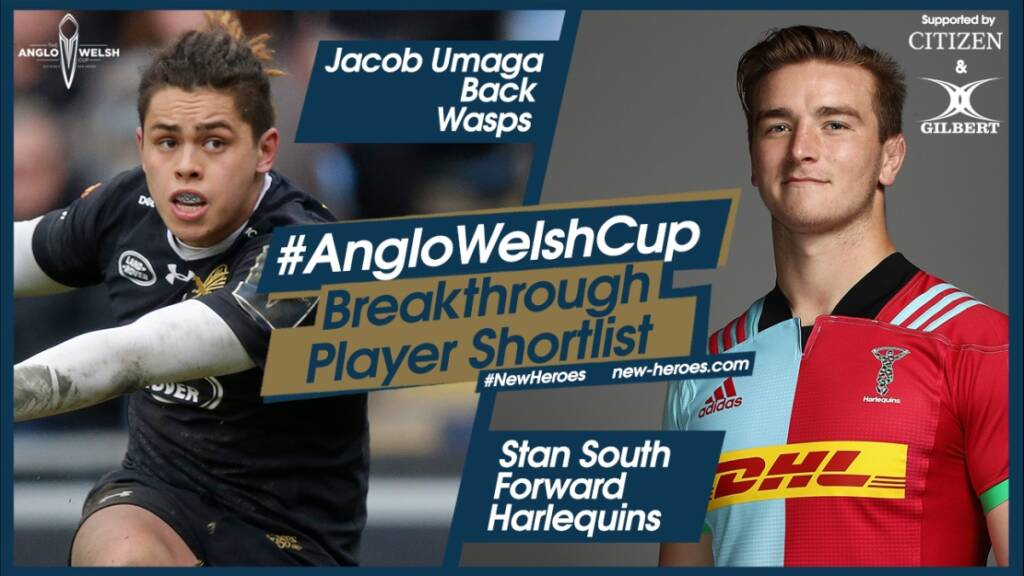 Anglo-Welsh Cup – Round 4 Breakthrough players