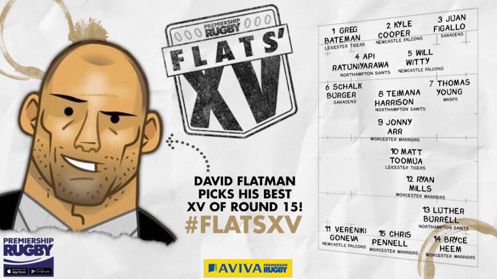 Flats picks out his XV from Round 15 of Aviva Premiership Rugby