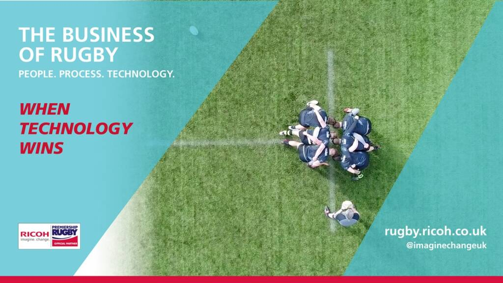 When Technology Wins: Ricoh releases third video of The Business of Rugby