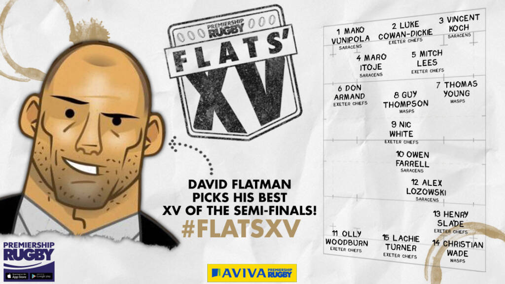Flats selects his XV ahead of the Aviva Premiership Rugby Final