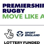 Premiership Rugby's Move Like A Pro programme wins National Lottery funding