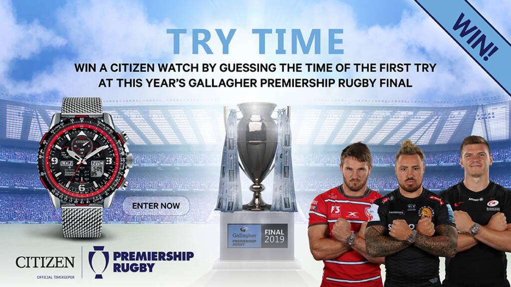 Win a Citizen watch by guessing the time of the first try at this year's Gallagher Premiership Rugby Final