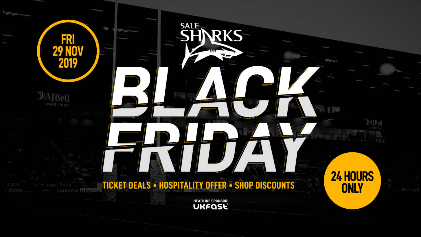 BLACK FRIDAY – Discounts on Sharks Tickets, Hospitality & Merchandise!