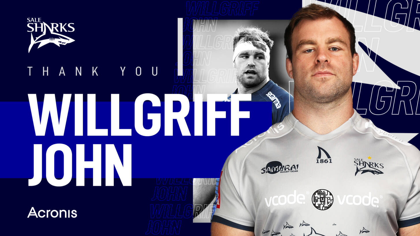 Will-Griff John to leave Sale Sharks at the end of the season