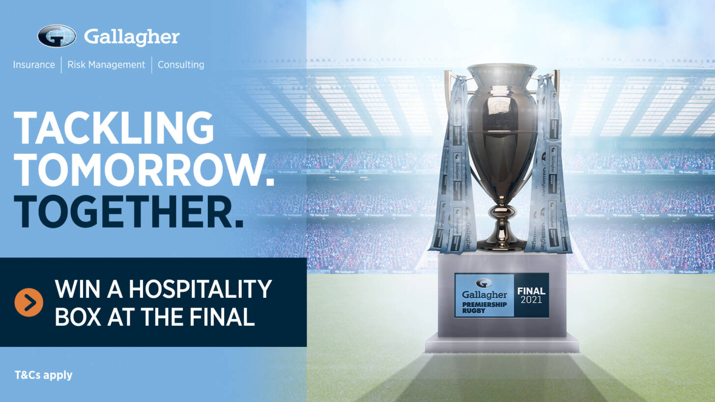 Win a hospitality box at the Gallagher Premiership Rugby Final 2021 from Gallagher, your local insurance broker