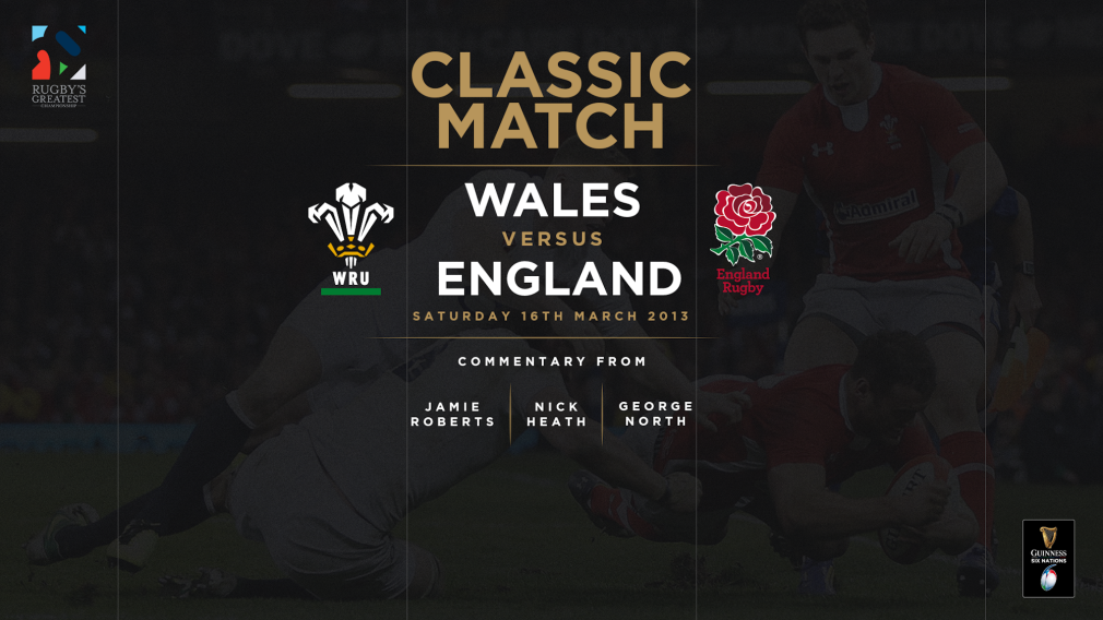 Watch: Wales v England 2013 classic