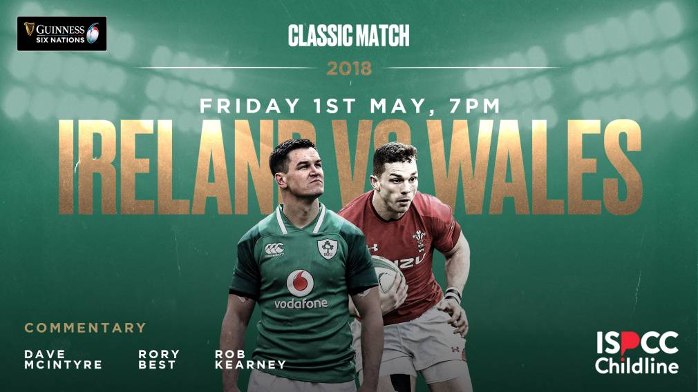 Watch: Ireland v Wales 2018 classic