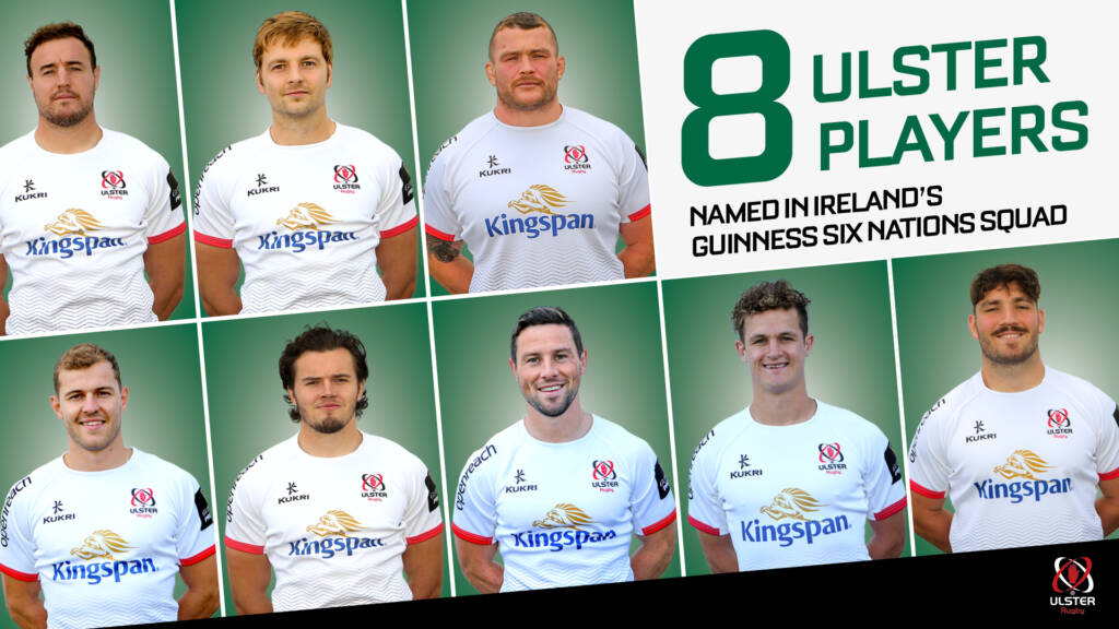 Eight Ulster players named in Ireland Six Nations squad
