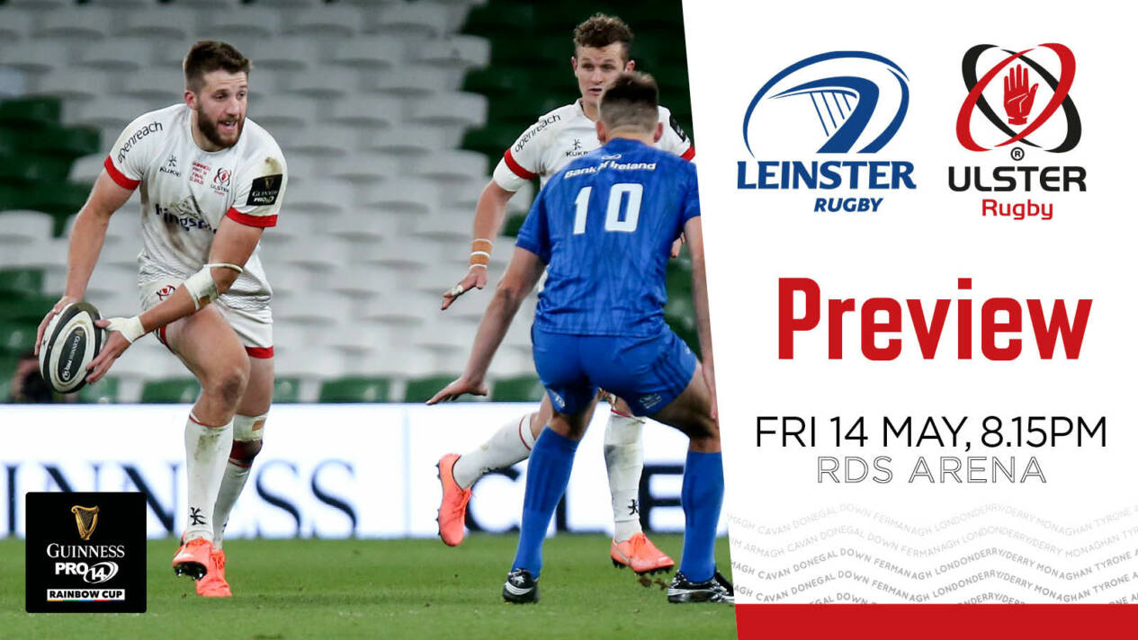 Match Preview | Leinster v Ulster | Guinness PRO14 Rainbow Cup