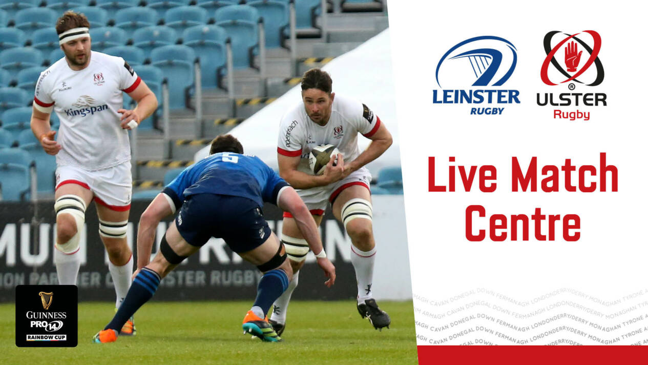 Live: Leinster Rugby v Ulster Rugby