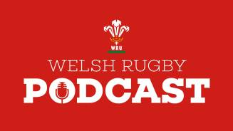 Principality Welsh Rugby Union Podcast 25