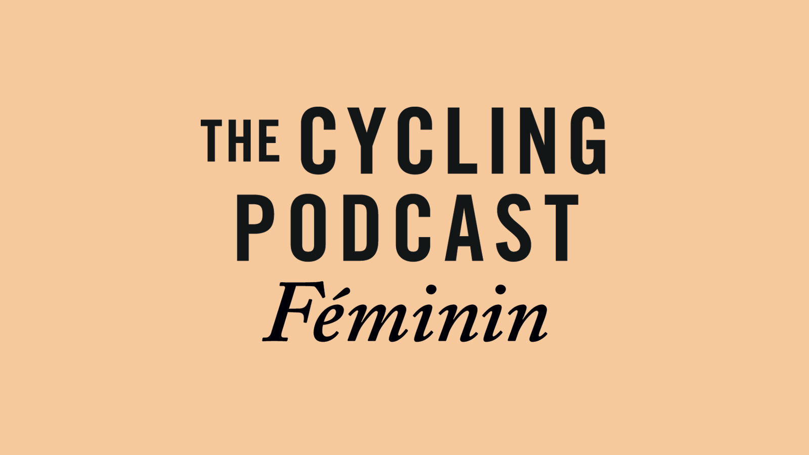 The Cycling Podcast Féminin at the OVO Energy Women's Tour